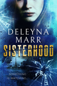 Sisterhood by Deleyna Marr cover image shows woman looking through shattered glass and Paris in the background