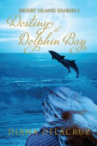 Destiny at Dolphin Bay cover shows girl watching dolphins on a moonlit night